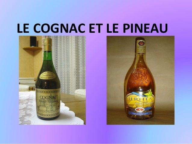 LE COGNAC ET LE PINEAU