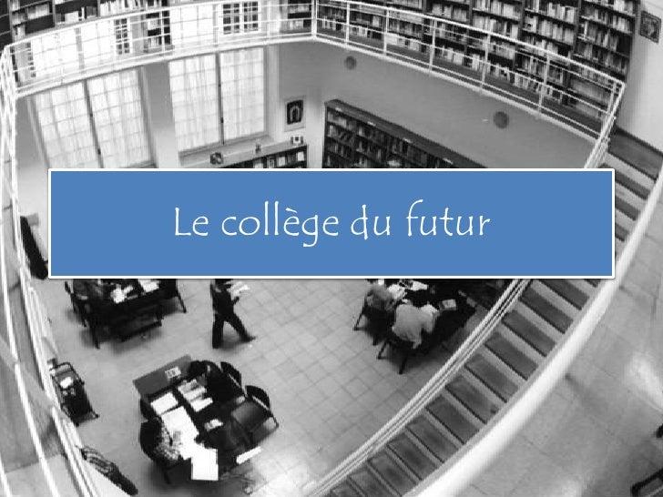 Le collège du futur