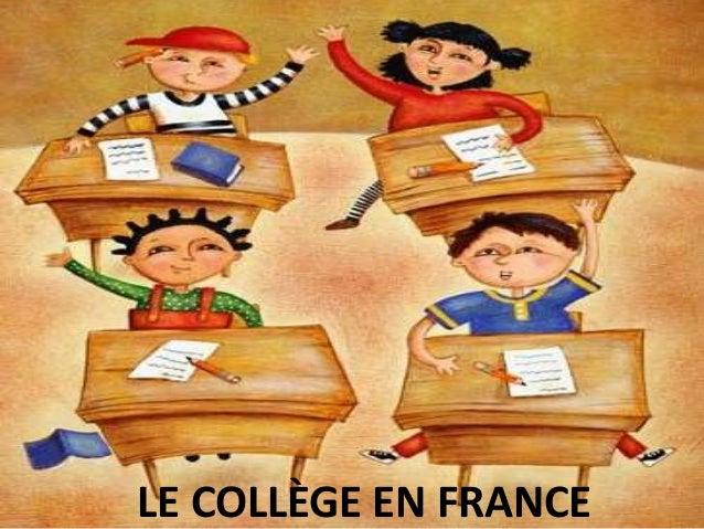 LE COLLÈGE EN FRANCE  LE COLLÈGE EN FRANCE