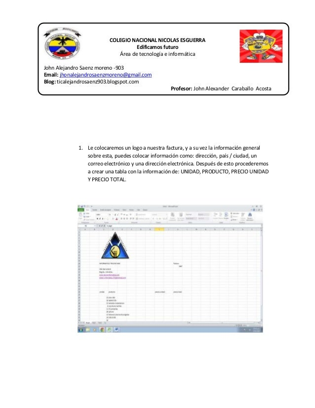 COLEGIO NACIONAL NICOLAS ESGUERRA Edificamos futuro Área de tecnología e informática John Alejandro Saenz moreno -903 Emai...