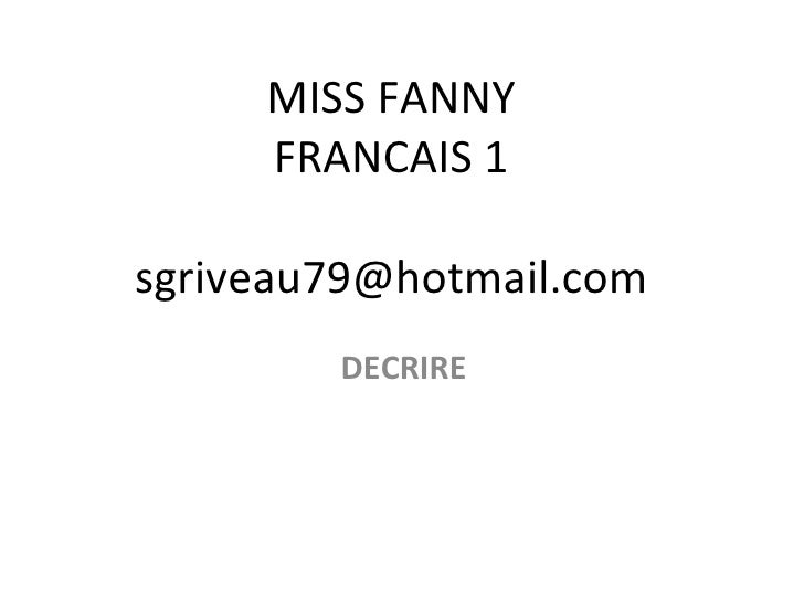 MISS FANNY FRANCAIS 1 [email_address] DECRIRE