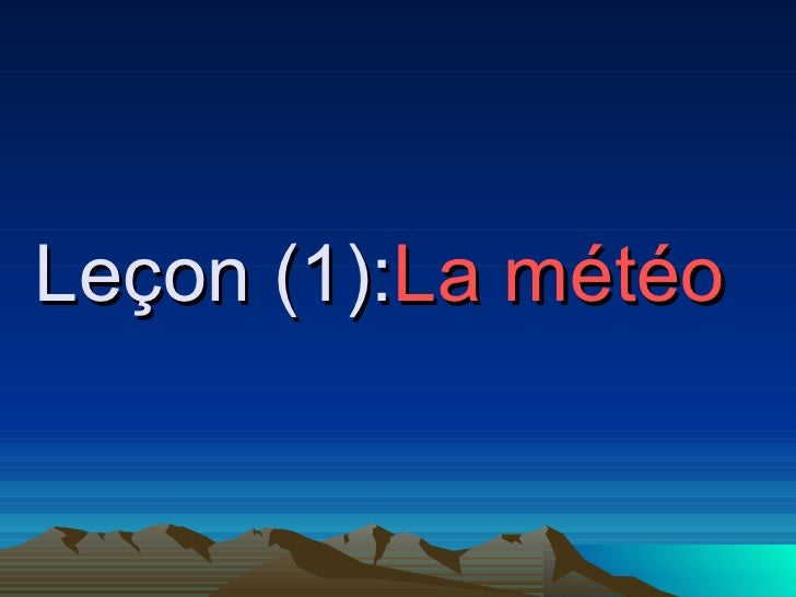 Leçon (1): La météo