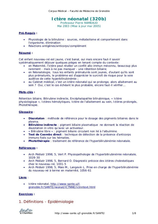 Corpus Médical – Faculté de Médecine de Grenoble http://www-sante.ujf-grenoble.fr/SANTE/ 1/8 Ictère néonatal (320b) Profes...