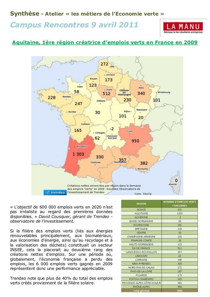 Synthèse - Atelier « les métiers de l'Economie verte »Campus Rencontres 9 avril 2011 Aquitaine, 1ère région créatrice d'em...