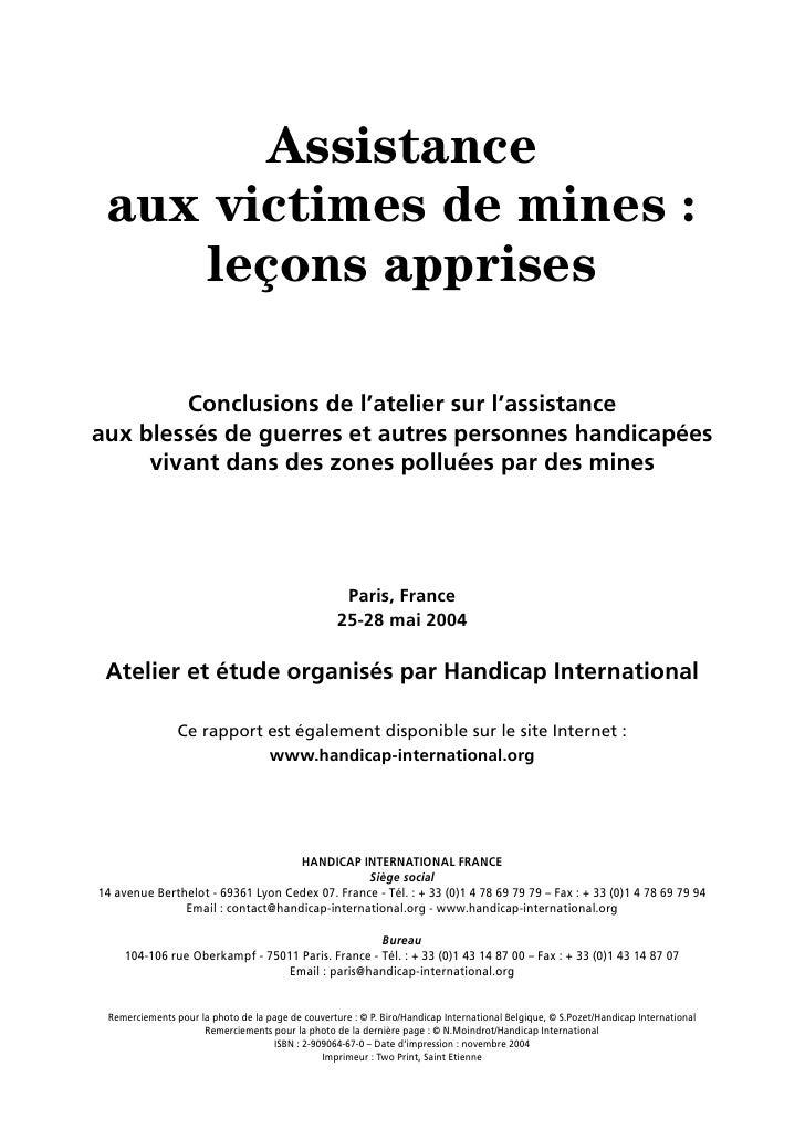 Assistance  aux victimes de mines :     leçons apprises          Conclusions de l'atelier sur l'assistance aux blessés de ...