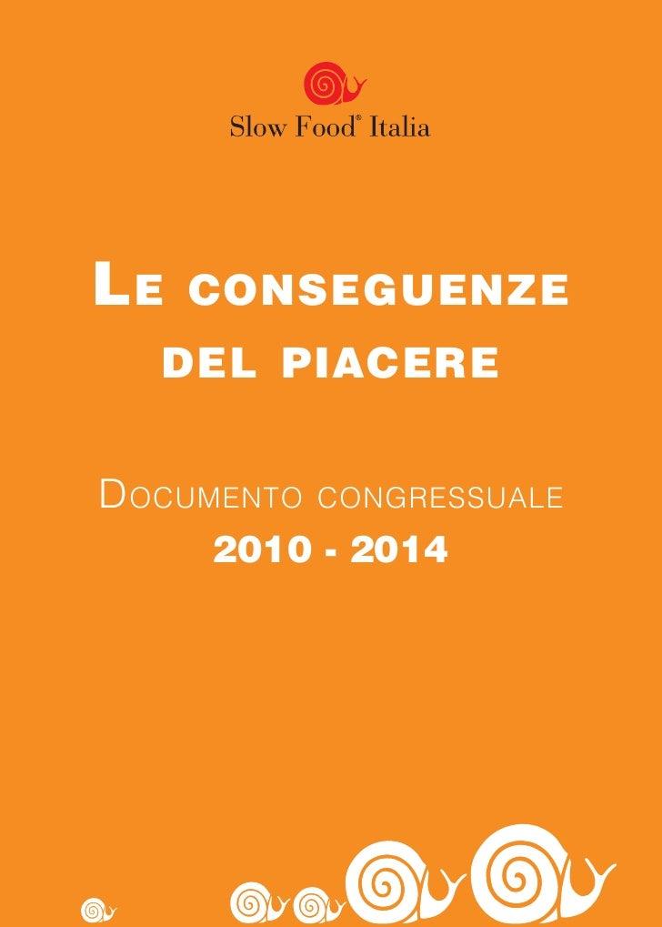 Le conseguenze del piacere 7° congresso nazionale di slow food terme euganee 2010