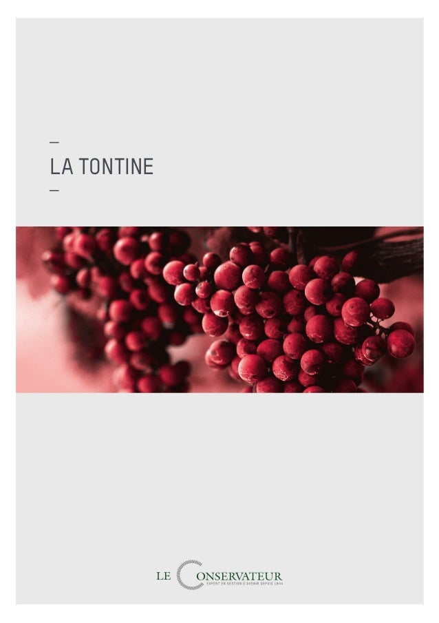 Le Conservateur — 1 LA TONTINE TONTINE_10_TS.indd 1TONTINE_10_TS.indd 1 26/03/14 12:2826/03/14 12:28