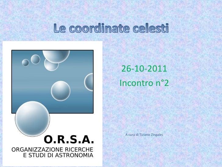 26-10-2011Incontro n°2 A cura di Tiziano Zingales