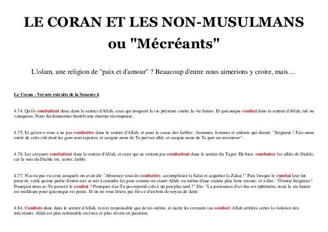 """LE CORAN ET LES NON-MUSULMANS ou """"Mécréants"""" L'islam, une religion de """"paix et d'amour"""" ? Beaucoup d'entre nous aimerions ..."""