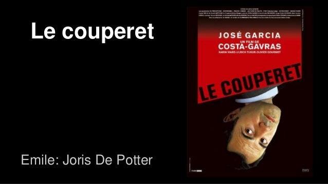 Le couperet Emile: Joris De Potter