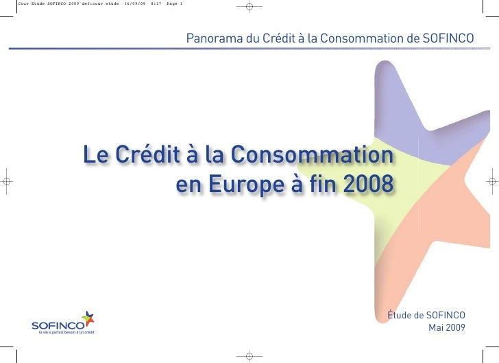 Panorama du Crédit à la Consommation de SOFINCOLe Crédit à la Consommation        en Europe à fin 2008                    ...