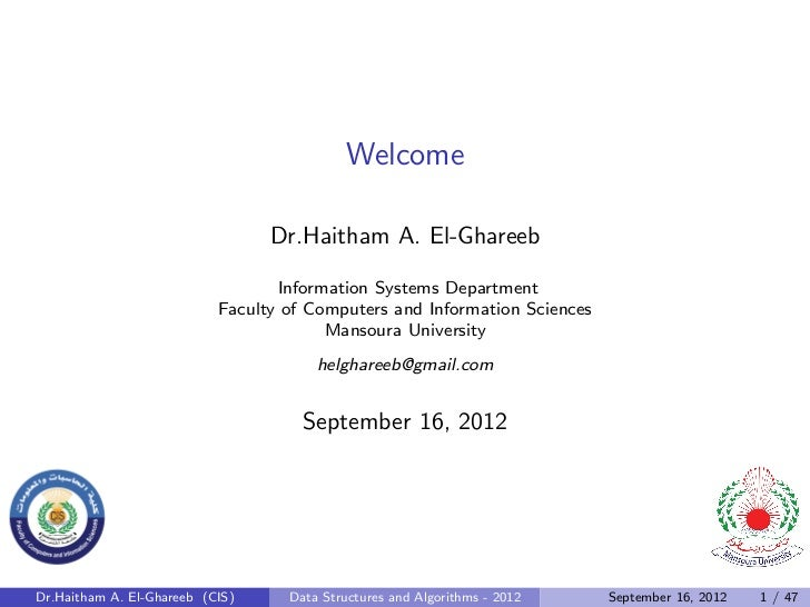 Welcome                                 Dr.Haitham A. El-Ghareeb                                  Information Systems Depa...