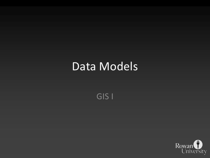 Data Models<br />GIS I<br />