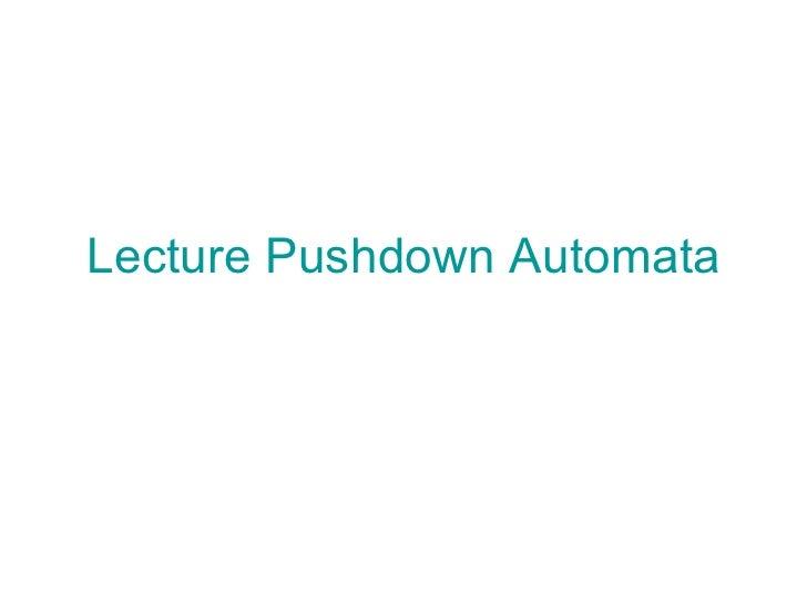 Lecture Pushdown Automata