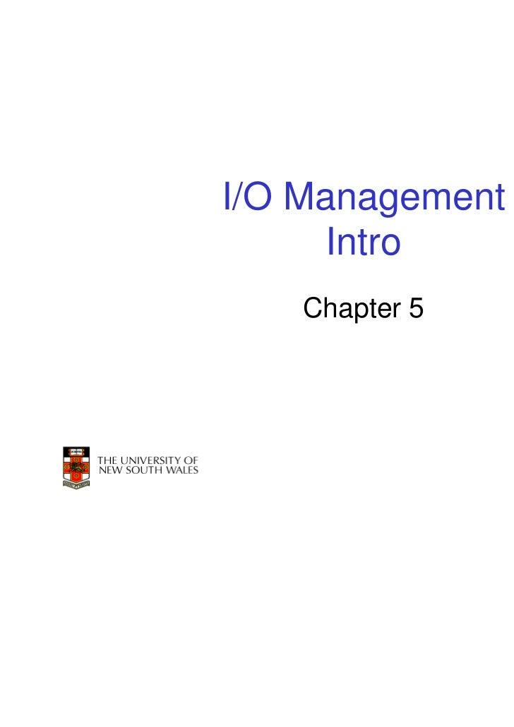 I/O Management     Intro    Chapter 5                 1