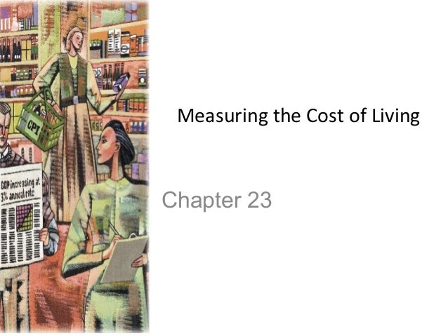 Measuring the Cost of Living  Chapter 23
