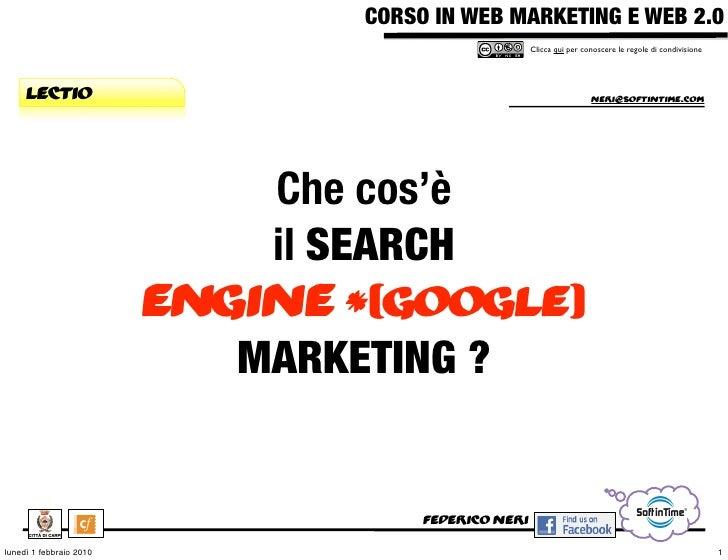 Il Search Engine Marketing, SEM e Google AdWords - Trovare nuovi clienti con il pay per click