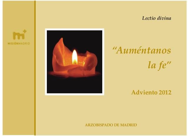 """Lectio divina  """"Auméntanos la fe"""" Adviento 2012  ARZOBISPADO DE MADRID"""