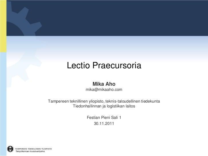 Lectio Praecursoria                                                           Mika Aho                                    ...