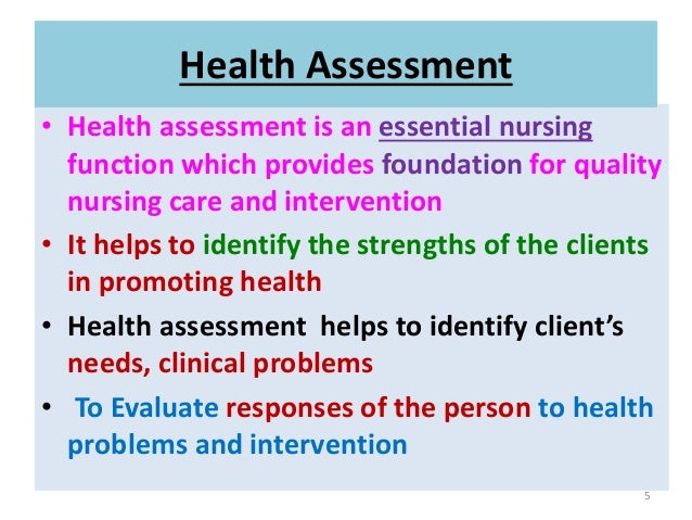 health promotion and nursing assessment Health promotion theories bonnie raingruber objectives at the conclusion of this chapter, the student will be able to: compare and contrast nursing and non-nursing health promotion theories (a person's subjective assessment of their risk of getting the condi.