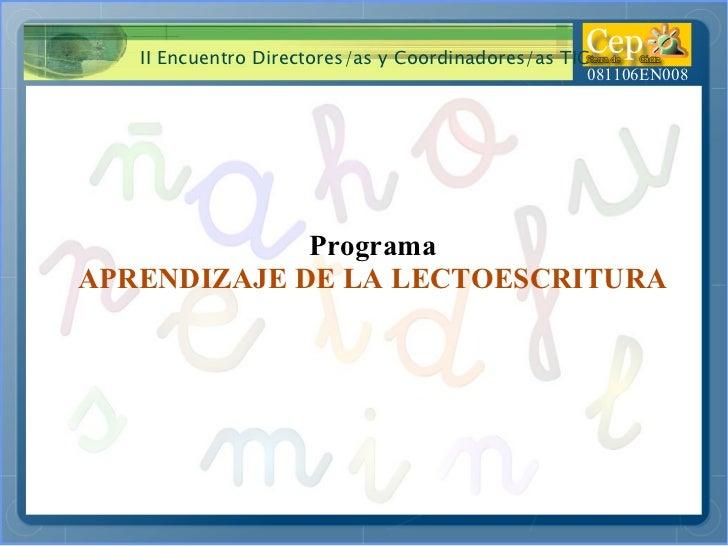 Programa APRENDIZAJE DE LA LECTOESCRITURA
