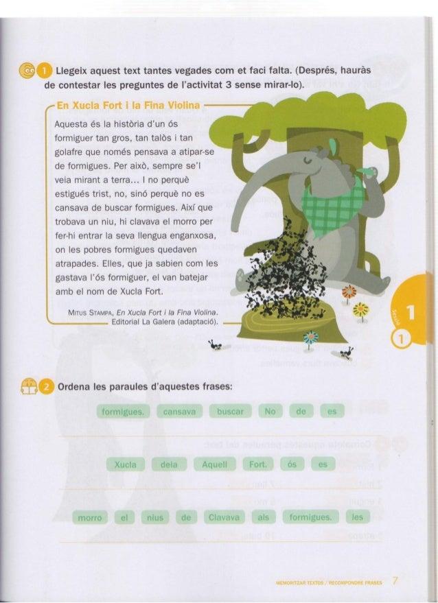 Ga Llegeix aquest text tantes vegades com et faci falta.  (Després,  haurás de contestar les preguntes de l'activitat 3 se...