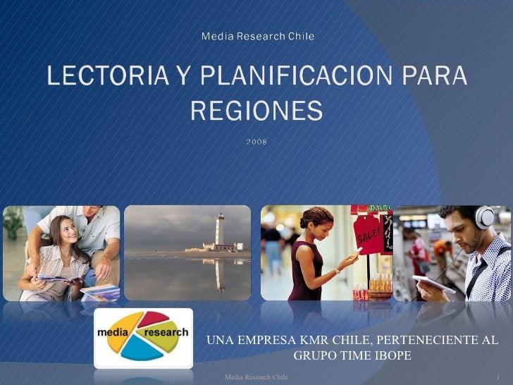 Media Research Chile UNA EMPRESA KMR CHILE, PERTENECIENTE AL GRUPO TIME IBOPE