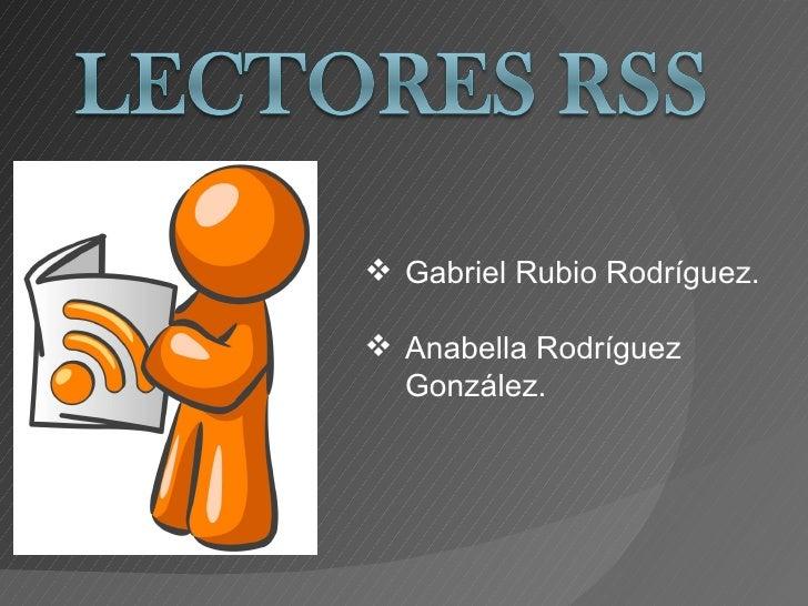  Gabriel Rubio Rodríguez. Anabella Rodríguez  González.