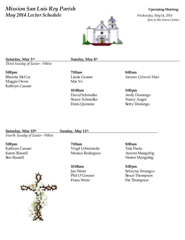 Mission San Luis Rey Parish Upcoming Meeting: May 2014 Lector Schedule Wednesday, May14, 2014 7pm in the Serra Center Satu...