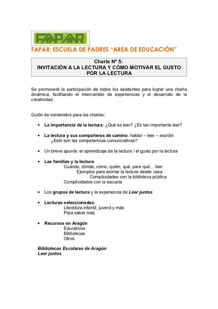 """FAPAR: ESCUELA DE PADRES """"AREA DE EDUCACIÓN""""                      Charla Nº 5:  INVITACIÓN A LA LECTURA Y CÓMO MOTIVAR EL ..."""