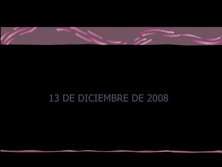 LECTURA DE LOS DERECHOS HUMANOS 13 DE DICIEMBRE DE 2008