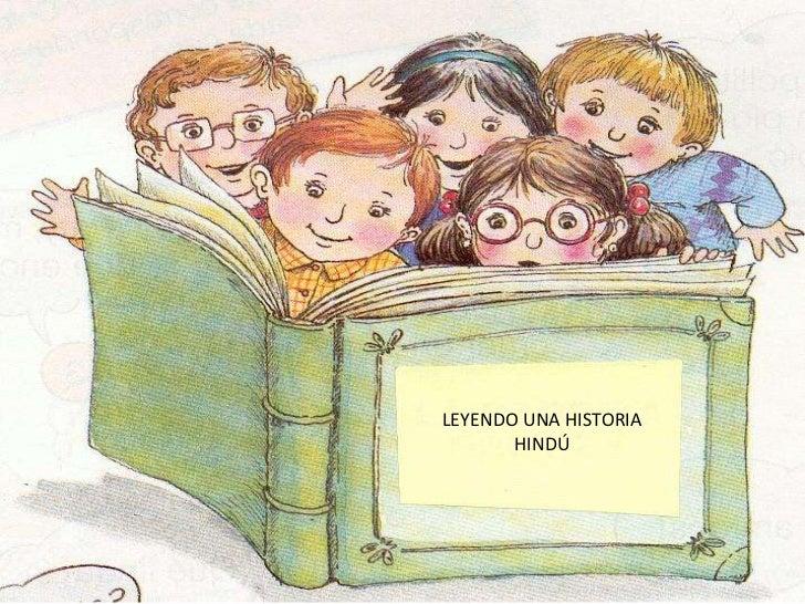 LEYENDO UNA HISTORIA       HINDÚ