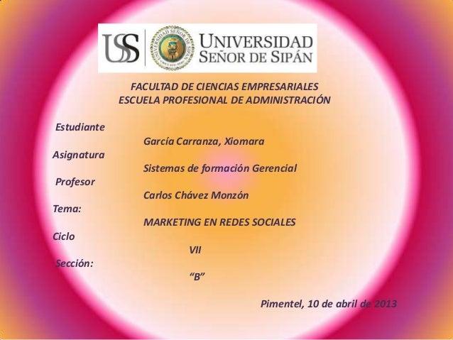 FACULTAD DE CIENCIAS EMPRESARIALESESCUELA PROFESIONAL DE ADMINISTRACIÓNEstudianteGarcía Carranza, XiomaraAsignaturaSistema...
