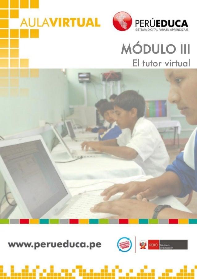 MÓDULO III El tutor virtual  1