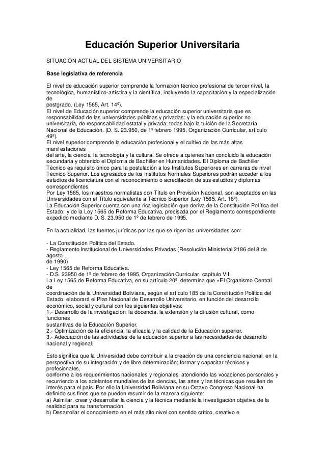 Educación Superior UniversitariaSITUACIÓN ACTUAL DEL SISTEMA UNIVERSITARIOBase legislativa de referenciaEl nivel de educac...
