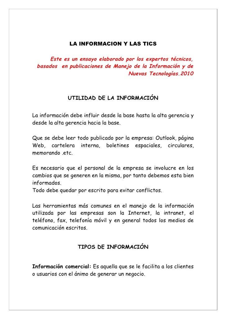 LA INFORMACION Y LAS TICS        Este es un ensayo elaborado por los expertos técnicos,  basados en publicaciones de Manej...