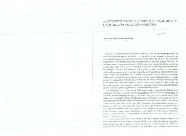 LA ENTREVISTA SEMI-ESTRUCTIJRADA DE FINAl ABIERTO. APROXIMACION A UNA GuiA OPERATIVA  JJeCin HWIII11er y Aaron Wildavs~)' ...