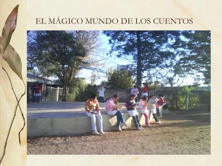 EL MÁGICO MUNDO DE LOS CUENTOS
