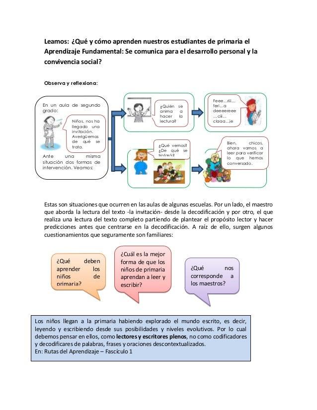 Leamos: ¿Qué y cómo aprenden nuestros estudiantes de primaria el Aprendizaje Fundamental: Se comunica para el desarrollo p...