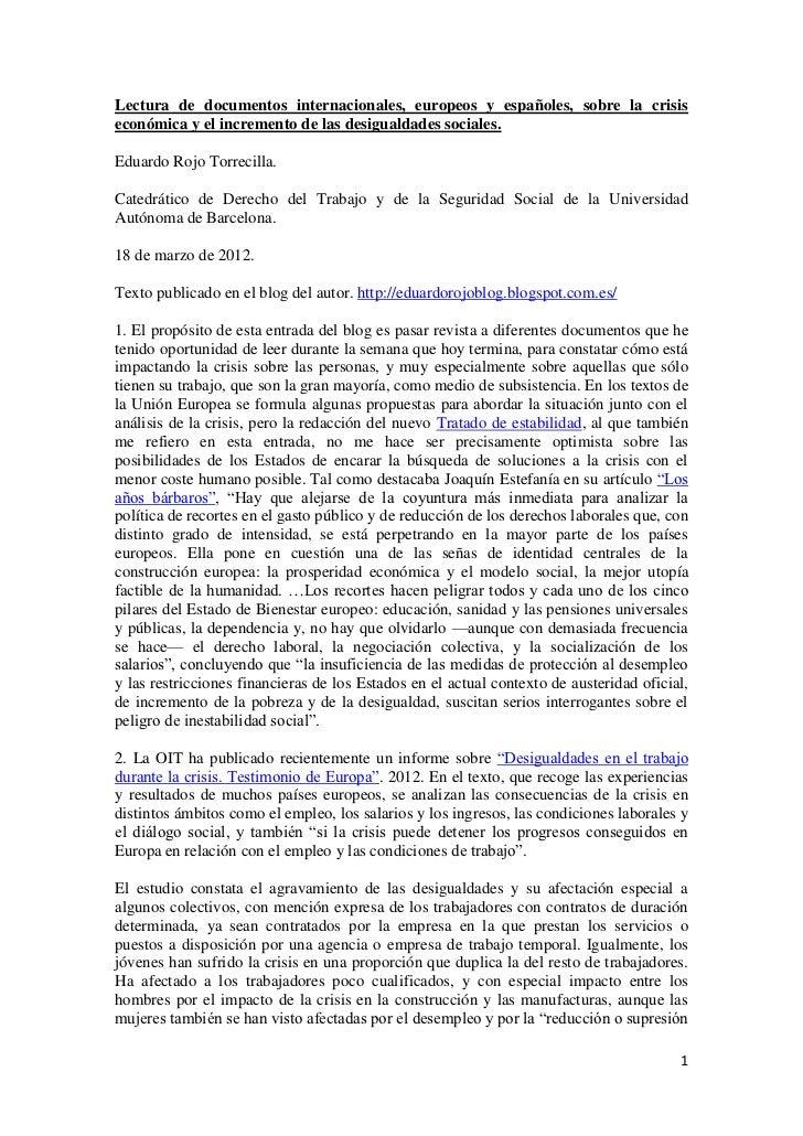Lectura de documentos internacionales, europeos y españoles, sobre la crisiseconómica y el incremento de las desigualdades...