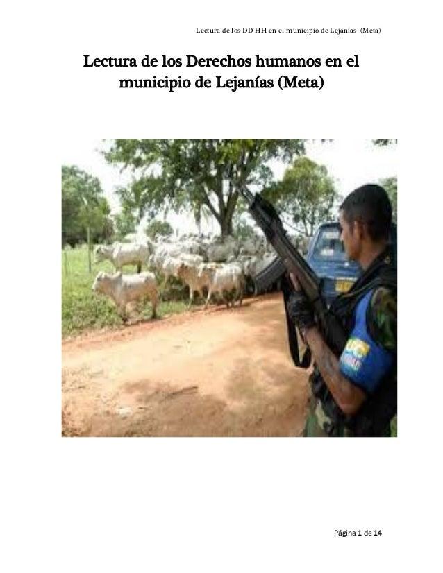Lectura de los DD HH en el municipio de Lejanías (Meta) Página 1 de 14 Lectura de los Derechos humanos en el municipio de ...