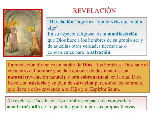"""REVELACIÒN                    """"Revelación"""" significa """"quitar velo que oculta                    algo"""".                    ..."""