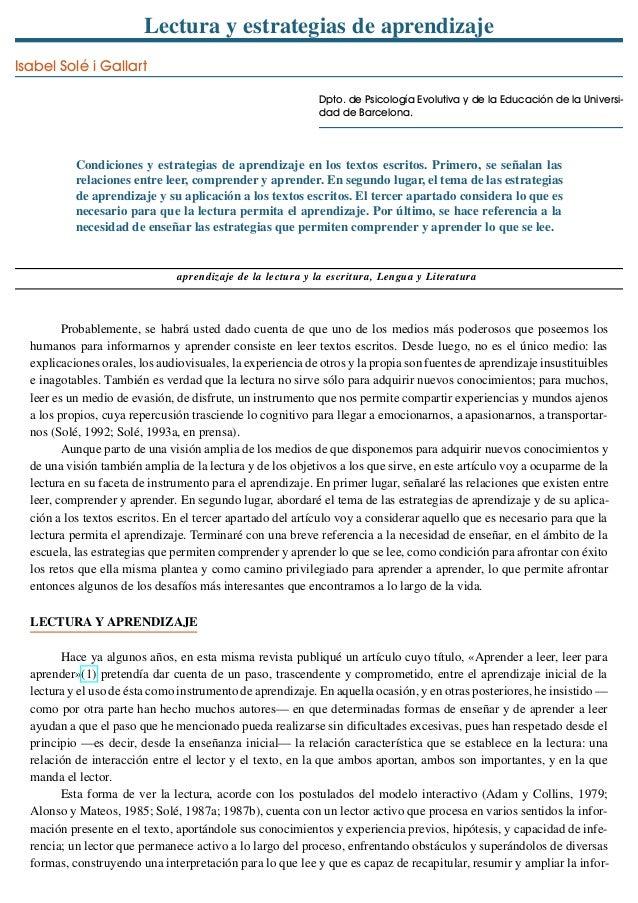 Lectura y estrategias de aprendizajeIsabel Solé i GallartDpto. de Psicología Evolutiva y de la Educación de la Universi-da...