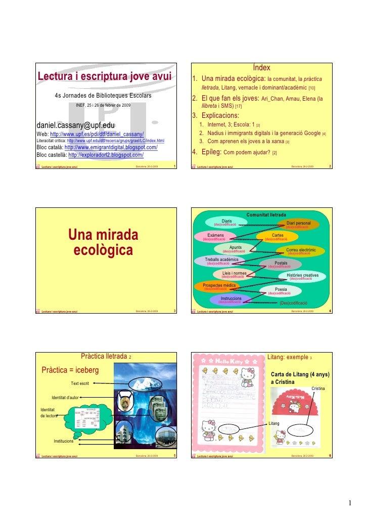 Índex Lectura i escriptura jove avui                                                               1. Una mirada ecològica...