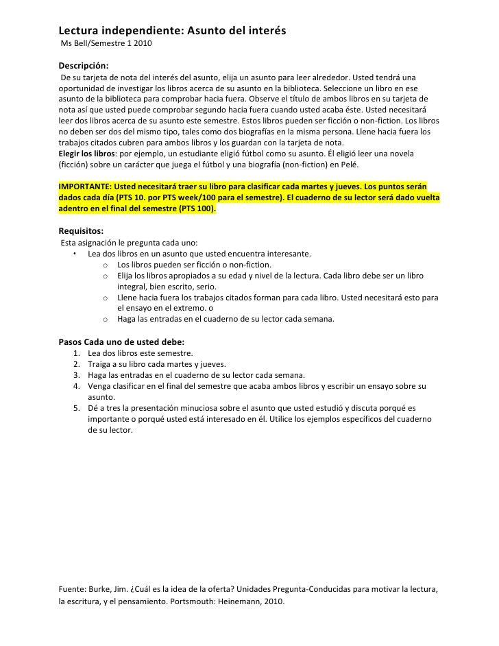 Lectura independiente: Asunto del interés<br /> Ms Bell/Semestre 1 2010 <br />Descripción:<br /> De su tarjeta de nota del...