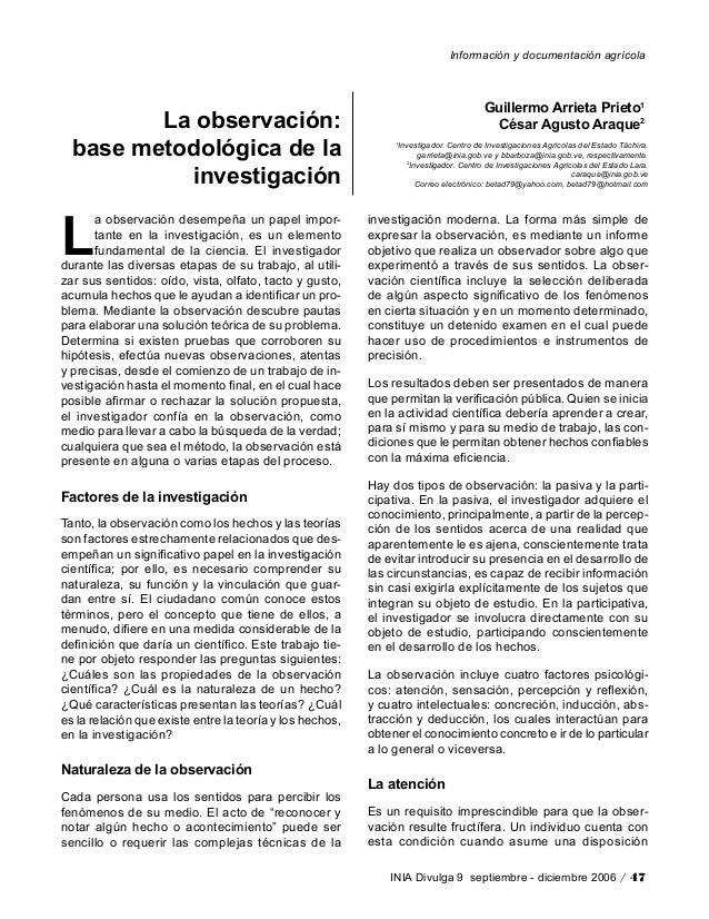 Información y documentación agrícola INIA Divulga 9 septiembre - diciembre 2006 / 47 La observación: base metodológica de ...