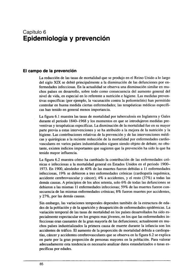 Capítulo 6 Epidemiología y prevención  El campo de la prevención  La reducción de las tasas de mortalidad que se produjo e...
