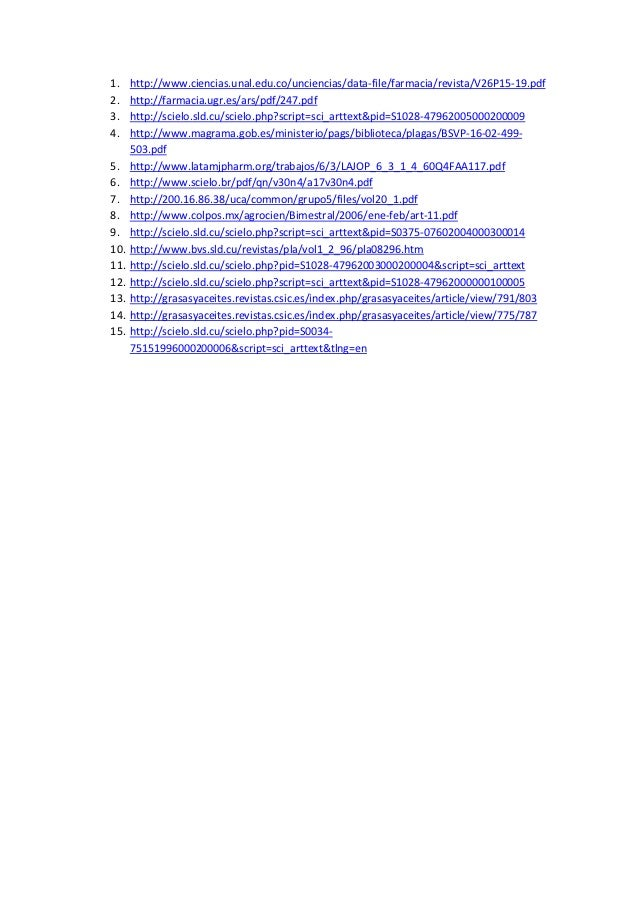 1.    http://www.ciencias.unal.edu.co/unciencias/data-file/farmacia/revista/V26P15-19.pdf2.    http://farmacia.ugr.es/ars/...