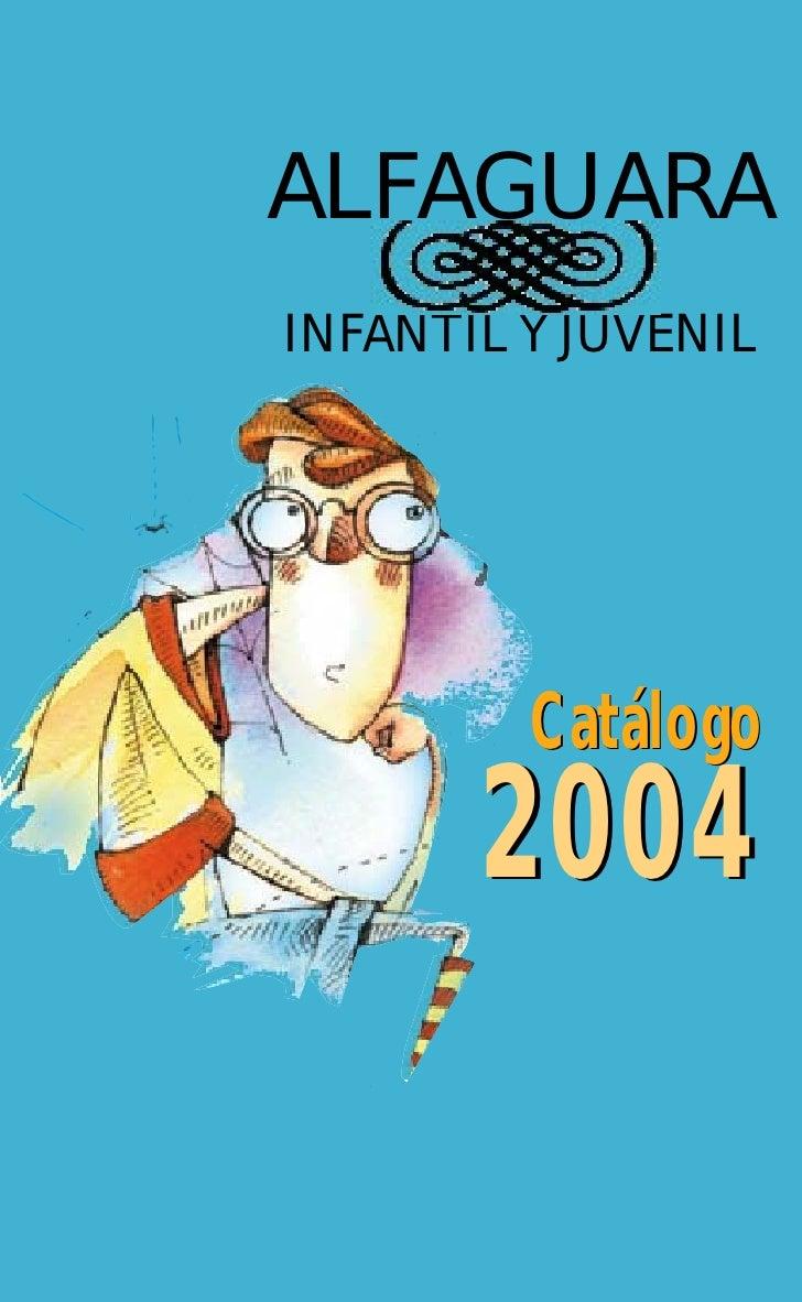 ALFAGUARAINFANTIL Y JUVENIL         Catálogo       2004