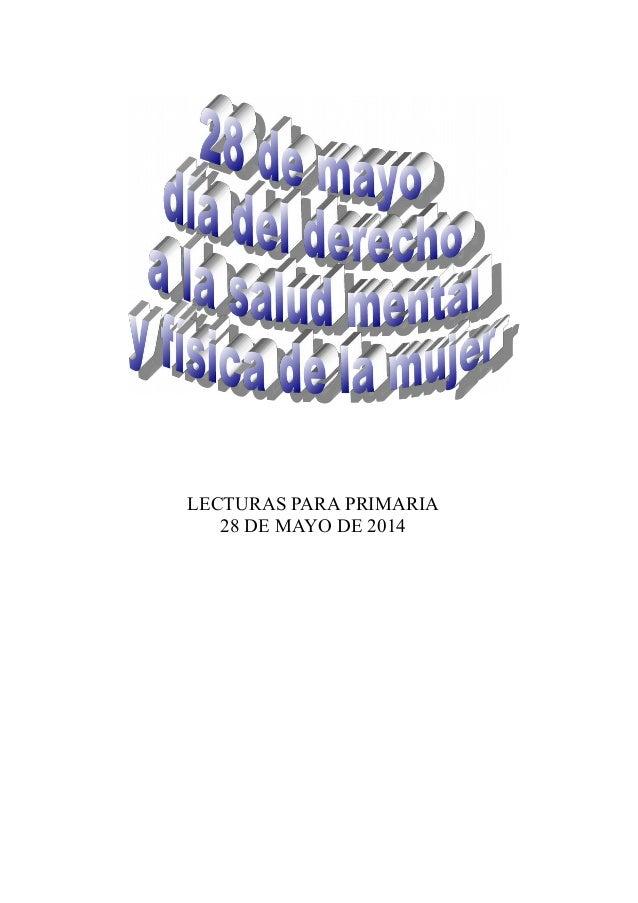 LECTURAS PARA PRIMARIA 28 DE MAYO DE 2014